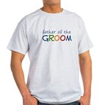 Father of the Groom Rainbow Light T-Shirt
