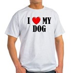 Love My Dog Light T-Shirt