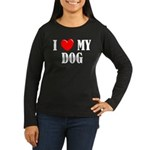 Love My Dog Women's Long Sleeve Dark T-Shirt