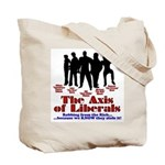 Axis of Liberals (Evil COnservative) Tote Bag