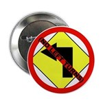 """No Left Turns 2.25"""" Button (10 pack)"""