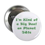 Big Deal on 581c Button