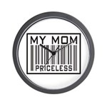 My Mom Priceless Barcode Wall Clock