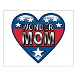 Heart Wonder Mom Mother's Small Poster