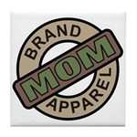 Mom Name Brand Apparel Logo Tile Coaster