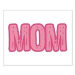 Mom in Pink Mother's Day Small Poster