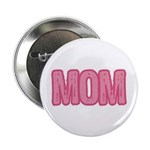 "Mom in Pink Mother's Day 2.25"" Button (10 pack)"