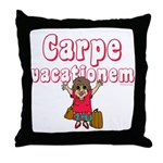 Carpe Vacationem f Throw Pillow