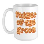 Father of the Groom Large Mug