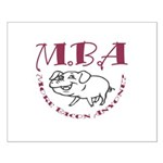 MBA Bacon Pig Small Poster