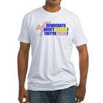 Democrats Are Pinko Fitted T-Shirt