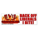 Evil Conservative Bumper Sticker