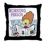 Morning Person Throw Pillow