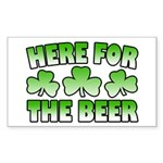 Here for the Beer Shamrock Rectangle Sticker