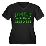 I'm Not White I'm Irish Women's Plus Size V-Neck D