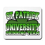 St. Patrick University Drinking Team Mousepad