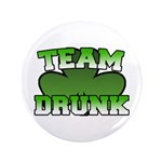 "Team Drunk 3.5"" Button (100 pack)"