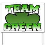 Team Green Yard Sign