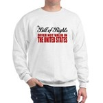 Bill of Rights (Not Valid) Sweatshirt
