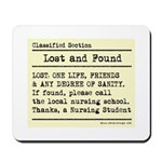 Lost Found Student Nurse Mousepad