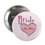 "Bride in Love 2.25"" Button"