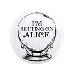 "Betting On Alice 3.5"" Button"