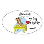 Refusing Down Agility Oval Sticker