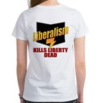 Conservative Anti Liberal Women's T-Shirt