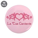 La Tua Cantante 3.5&quot; Button (10 pack)