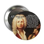 "Classical Music: Vivaldi 2.25"" Button (100 pack)"