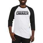 Retroactive Abortion For Libe Baseball Jersey