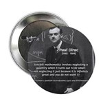 "Paul Dirac Quantum Theory 2.25"" Button (100 pack)"