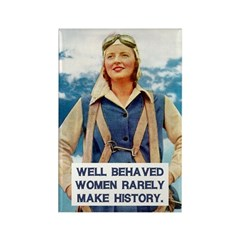 Well Behaved Women Fridge Magnet