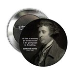 "Edmund Burke: Good & Evil 2.25"" Button (100 pack)"