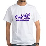 Proud Infidel (Kafir) White T-Shirt