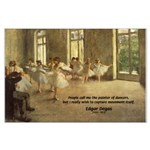 Degas Dancers Quote Large Poster