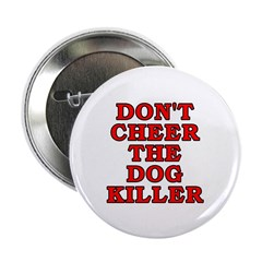 Don't cheer the dog killer, anti-dogfighting, anti-Michael Vick merchandise at SmartAssProducts.com -- t-shirts, bumper stickers, buttons, hats and more