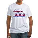 I want to Dance with Anna Fitted T-Shirt