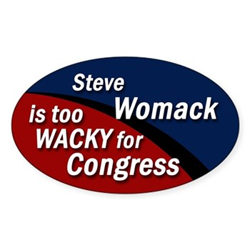 Steve Womack is too Wacky for Congress oval campaign bumper sticker