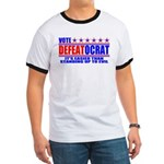 Vote Defeatocrat (Democrat) Ringer T
