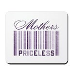 Priceless Mothers Mousepad
