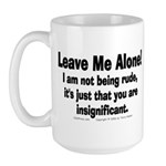 Leave Me Alone! Large Mug
