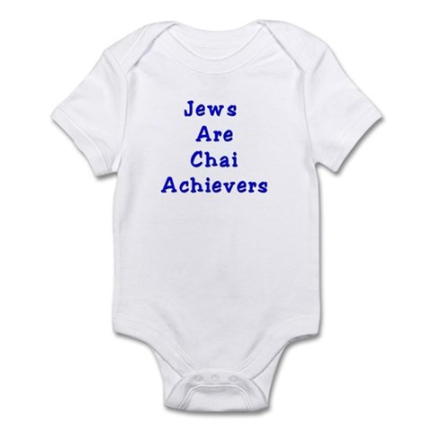 Jews Are Chai Achievers Infant Bodysuit