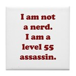 Not Nerd Assassin Tile Coaster