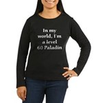 Level 60 Paladin Women's Long Sleeve Black T-Shirt