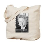 Government Bill Clinton Tote Bag
