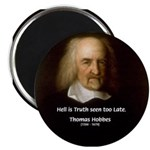 "Thomas Hobbes Truth 2.25"" Magnet (100 pack)"