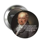 "Goya Fantasy Monster Quote 2.25"" Button (10 pack)"