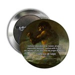 "Goya Colossus Fantasy Quote 2.25"" Button (100 pack"