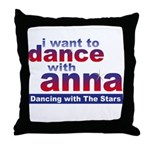 I want to Dance with Anna Throw Pillow